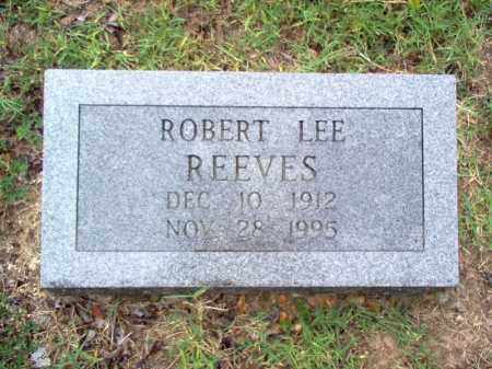 REEVES, ROBERT LEE - Cross County, Arkansas | ROBERT LEE REEVES - Arkansas Gravestone Photos