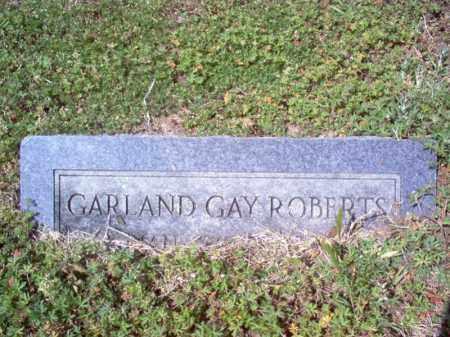 ROBERTS, GARLAND GAY - Cross County, Arkansas   GARLAND GAY ROBERTS - Arkansas Gravestone Photos
