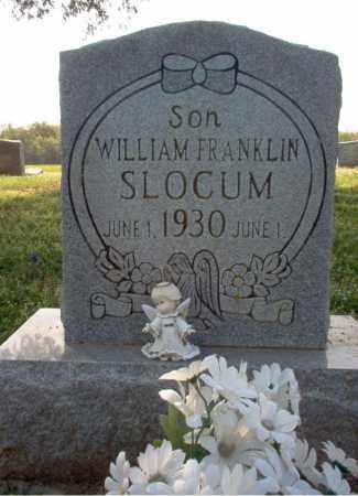 SLOCUM, WILLIAM FRANKLIN - Cross County, Arkansas | WILLIAM FRANKLIN SLOCUM - Arkansas Gravestone Photos
