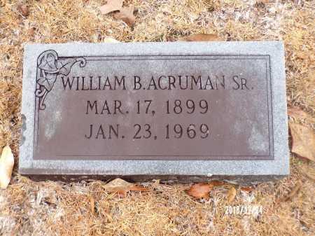 ACRUMAN, SR, WILLIAM BRUCE - Dallas County, Arkansas | WILLIAM BRUCE ACRUMAN, SR - Arkansas Gravestone Photos