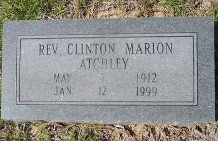 ATCHLEY REV, CLINTON MARION - Dallas County, Arkansas   CLINTON MARION ATCHLEY REV - Arkansas Gravestone Photos