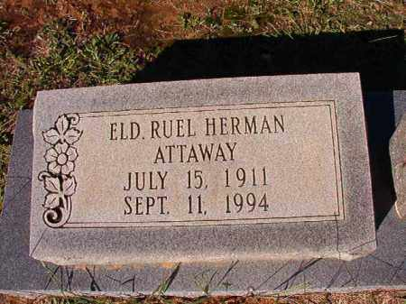 ATTAWAY, RUEL HERMAN - Dallas County, Arkansas | RUEL HERMAN ATTAWAY - Arkansas Gravestone Photos