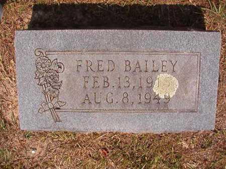 BAILEY, FRED - Dallas County, Arkansas | FRED BAILEY - Arkansas Gravestone Photos