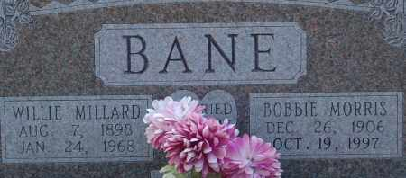 BANE, WILLIE MILLARD - Dallas County, Arkansas   WILLIE MILLARD BANE - Arkansas Gravestone Photos