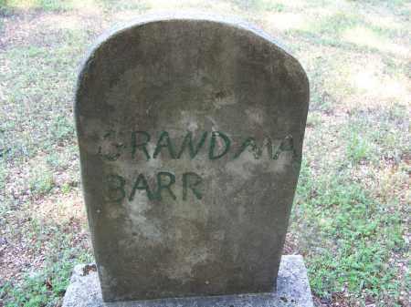 BARR, GRANDMA - Dallas County, Arkansas | GRANDMA BARR - Arkansas Gravestone Photos