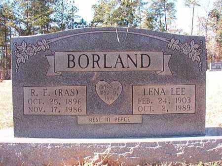 BORLAND, R E (RAS) - Dallas County, Arkansas | R E (RAS) BORLAND - Arkansas Gravestone Photos