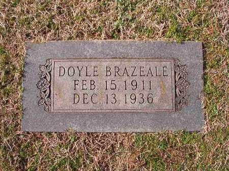 BRAZEALE, DOYLE - Dallas County, Arkansas   DOYLE BRAZEALE - Arkansas Gravestone Photos