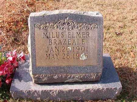 BRAZEALE, MILUS ELMER - Dallas County, Arkansas   MILUS ELMER BRAZEALE - Arkansas Gravestone Photos