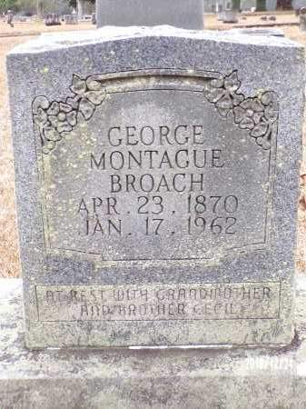BROACH, GEORGE MONTAGUE - Dallas County, Arkansas | GEORGE MONTAGUE BROACH - Arkansas Gravestone Photos
