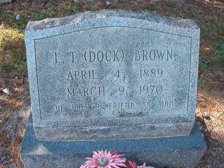 BROWN, L T (DOCK) - Dallas County, Arkansas | L T (DOCK) BROWN - Arkansas Gravestone Photos