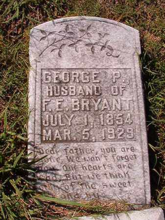BRYANT, GEORGE P - Dallas County, Arkansas | GEORGE P BRYANT - Arkansas Gravestone Photos