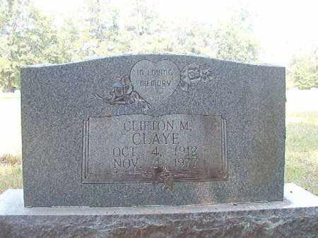 CLAYE, CLIFTON M - Dallas County, Arkansas | CLIFTON M CLAYE - Arkansas Gravestone Photos