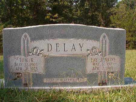 JENKINS DELAY, FAY - Dallas County, Arkansas | FAY JENKINS DELAY - Arkansas Gravestone Photos