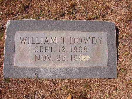 DOWDY, WILLIAM T - Dallas County, Arkansas | WILLIAM T DOWDY - Arkansas Gravestone Photos