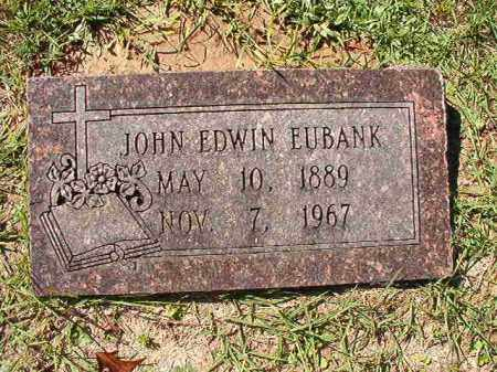 EUBANK, JOHN EDWIN - Dallas County, Arkansas   JOHN EDWIN EUBANK - Arkansas Gravestone Photos