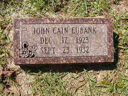 EUBANK, JOHN CAIN - Dallas County, Arkansas | JOHN CAIN EUBANK - Arkansas Gravestone Photos