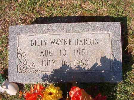 HARRIS, BILLY WAYNE - Dallas County, Arkansas | BILLY WAYNE HARRIS - Arkansas Gravestone Photos