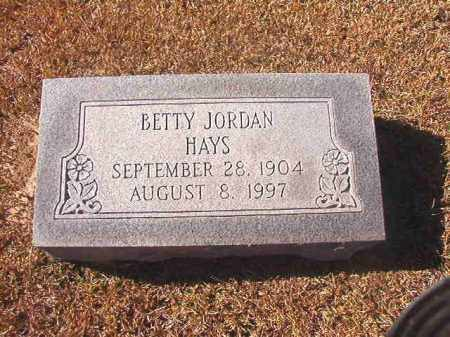 JORDAN HAYS, BETTY - Dallas County, Arkansas | BETTY JORDAN HAYS - Arkansas Gravestone Photos