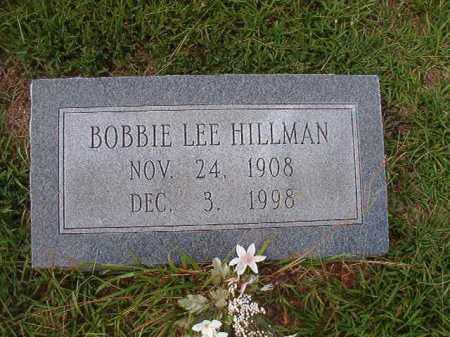HILLMAN, BOBBIE LEE - Dallas County, Arkansas | BOBBIE LEE HILLMAN - Arkansas Gravestone Photos