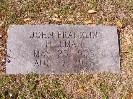 HILLMAN, JOHN FRANKLIN - Dallas County, Arkansas   JOHN FRANKLIN HILLMAN - Arkansas Gravestone Photos