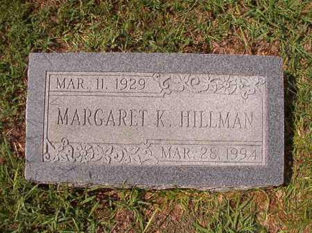 HILLMAN, MARGARET K - Dallas County, Arkansas | MARGARET K HILLMAN - Arkansas Gravestone Photos