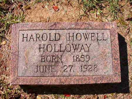 HOLLOWAY, HAROLD (HOWELL) - Dallas County, Arkansas | HAROLD (HOWELL) HOLLOWAY - Arkansas Gravestone Photos