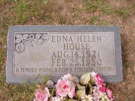 HOUSE, EDNA HELEN - Dallas County, Arkansas | EDNA HELEN HOUSE - Arkansas Gravestone Photos