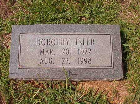 ISLER, DOROTHY - Dallas County, Arkansas | DOROTHY ISLER - Arkansas Gravestone Photos