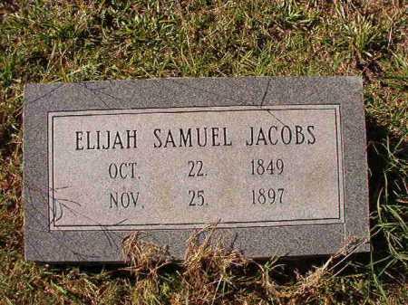 JACOBS, ELIJAH SAMUEL - Dallas County, Arkansas   ELIJAH SAMUEL JACOBS - Arkansas Gravestone Photos