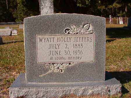 JEFFERS, WYATT HOLLY - Dallas County, Arkansas | WYATT HOLLY JEFFERS - Arkansas Gravestone Photos