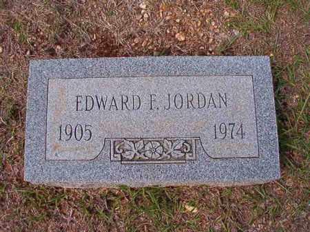 JORDAN, EDWARD F - Dallas County, Arkansas | EDWARD F JORDAN - Arkansas Gravestone Photos