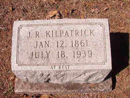 KILPATRICK, J R - Dallas County, Arkansas | J R KILPATRICK - Arkansas Gravestone Photos