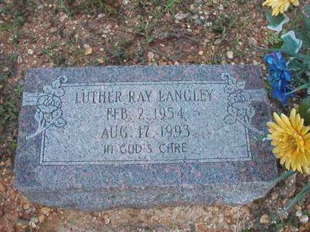 LANGLEY, LUTHER RAY - Dallas County, Arkansas   LUTHER RAY LANGLEY - Arkansas Gravestone Photos