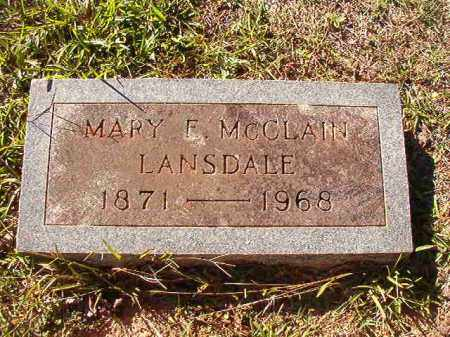 MCCLAIN LANSDALE, MARY F - Dallas County, Arkansas | MARY F MCCLAIN LANSDALE - Arkansas Gravestone Photos
