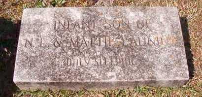 LAUNIUS, INFANT SON - Dallas County, Arkansas | INFANT SON LAUNIUS - Arkansas Gravestone Photos