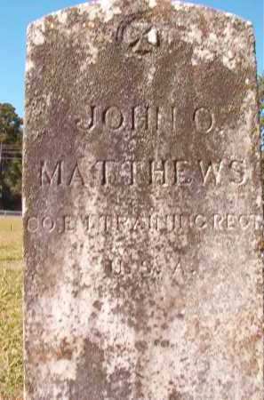 MATTHEWS (VETERAN), JOHN O - Dallas County, Arkansas | JOHN O MATTHEWS (VETERAN) - Arkansas Gravestone Photos
