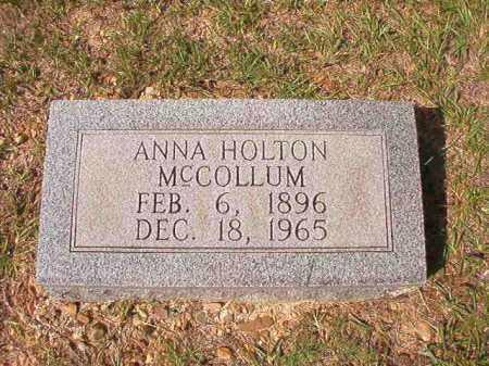HOLTON MCCOLLUM, ANNA - Dallas County, Arkansas | ANNA HOLTON MCCOLLUM - Arkansas Gravestone Photos