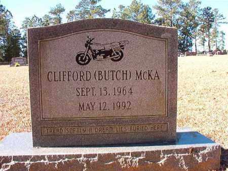 MCKA, CLIFFORD (BUTCH) - Dallas County, Arkansas | CLIFFORD (BUTCH) MCKA - Arkansas Gravestone Photos