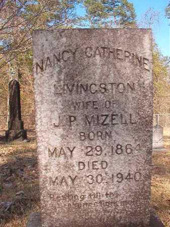 LIVINGSTON MIZELL, NANCY CATHERINE - Dallas County, Arkansas   NANCY CATHERINE LIVINGSTON MIZELL - Arkansas Gravestone Photos