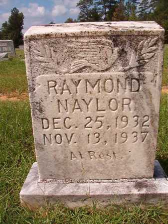 NAYLOR, RAYMOND - Dallas County, Arkansas   RAYMOND NAYLOR - Arkansas Gravestone Photos