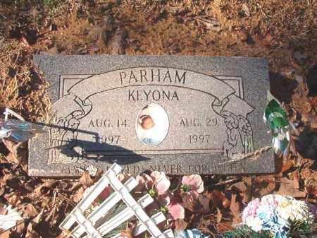 PARHAM, KEYONA - Dallas County, Arkansas | KEYONA PARHAM - Arkansas Gravestone Photos