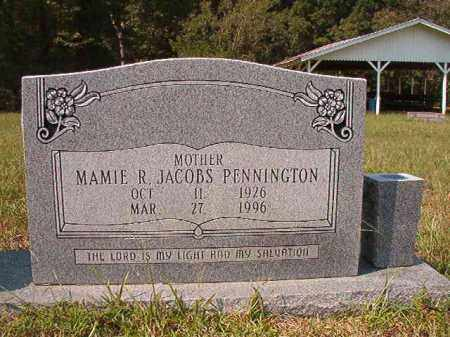 JACOBS PENNINGTON, MAMIE R - Dallas County, Arkansas | MAMIE R JACOBS PENNINGTON - Arkansas Gravestone Photos