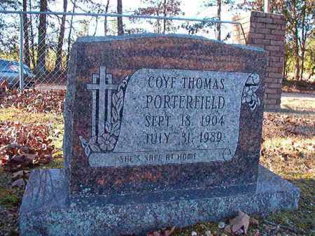 PORTERFIELD, COYE THOMAS - Dallas County, Arkansas | COYE THOMAS PORTERFIELD - Arkansas Gravestone Photos