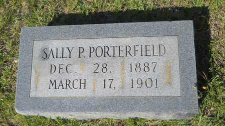 PORTERFIELD, SALLY P - Dallas County, Arkansas | SALLY P PORTERFIELD - Arkansas Gravestone Photos