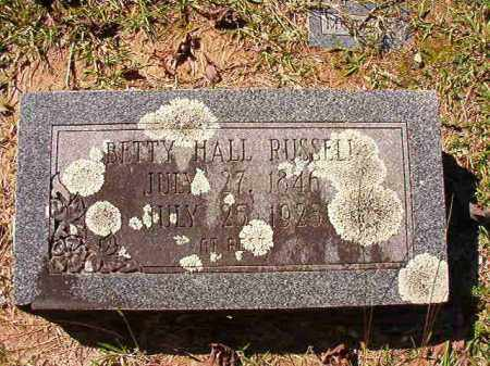 HALL RUSSELL, BETTY - Dallas County, Arkansas | BETTY HALL RUSSELL - Arkansas Gravestone Photos