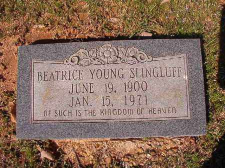 YOUNG SLINGLUFF, BEATRICE - Dallas County, Arkansas | BEATRICE YOUNG SLINGLUFF - Arkansas Gravestone Photos