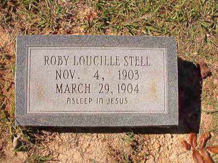 STELL, ROBY LOUCILLE - Dallas County, Arkansas | ROBY LOUCILLE STELL - Arkansas Gravestone Photos