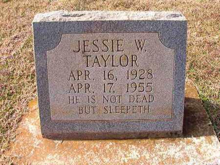 TAYLOR, JESSIE W - Dallas County, Arkansas   JESSIE W TAYLOR - Arkansas Gravestone Photos