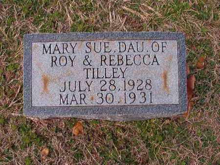 TILLEY, MARY SUE - Dallas County, Arkansas   MARY SUE TILLEY - Arkansas Gravestone Photos