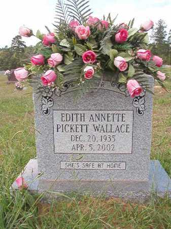 PICKETT WALLACE, EDITH ANNETTE - Dallas County, Arkansas | EDITH ANNETTE PICKETT WALLACE - Arkansas Gravestone Photos